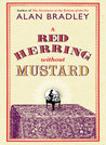 A Red Herring Without Mustard (A Flavia de Luce Mystery #3)