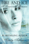 Fire and Ice: A Paranormal Romance