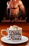 Dirty Kisses by Sean Michael