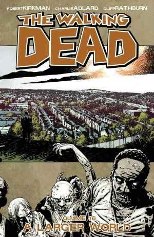 The Walking Dead, Vol. 16 by Robert Kirkman