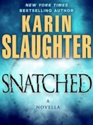 Snatched: A Novella (Will Trent #5.5)