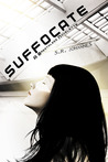 Suffocate (The Breathless, #1)