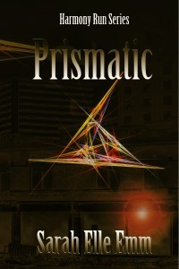 Prismatic (Harmony Run, #1)