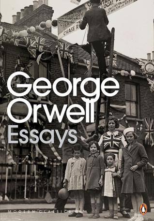 Collection of essays george orwell