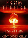 End of Days (From the Fire, #1)