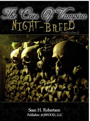 Night-Breed: Part 2 (Cries of Vampira, #3)