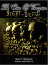 Night-Breed: Part 1 (Cries of Vampira, #3)