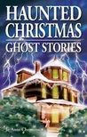 Haunted Christmas: Ghost Stories