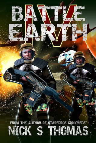 Battle Earth IV by Nick S. Thomas