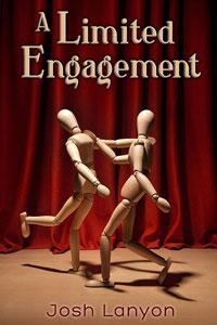 A Limited Engagement by Josh Lanyon