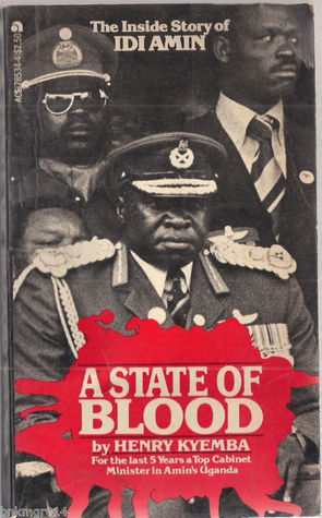 A State of Blood by Henry Kyemba