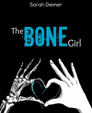 The Bone Girl by Sarah Diemer