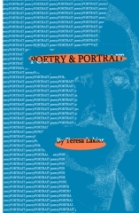 Poetry & Portrait by Teresa Lakier