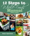 12 Steps to Whole Foods Course Manual & Journal