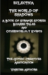 Eclectica: The World of Shadows