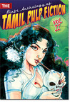 The Blaft Anthology of Tamil Pulp Fiction - Volume 2 (The Blaft Anthology of Tamil Pulp Fiction, #2)