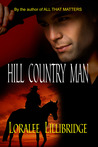 Hill Country Man by Loralee Lillibridge