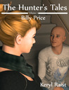 Billy Price (The Hunter's Tales, #1)