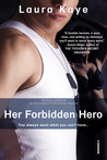 Her Forbidden Hero (The Hero, #1)