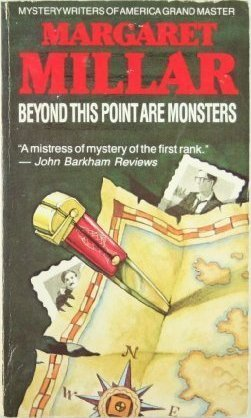 Beyond This Point Are Monsters by Margaret Millar