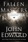 Fallen Masters by John Edward