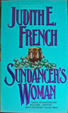 Sundancer's Woman by Judith E. French