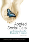 Applied Social Care: An Introduction for Students in Ireland