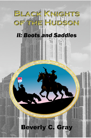Boots and Saddles by Beverly C. Gray