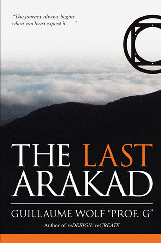 The Last Arakad by Guillaume Wolf