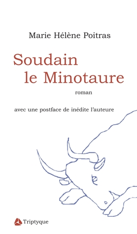 Soudain le Minotaure