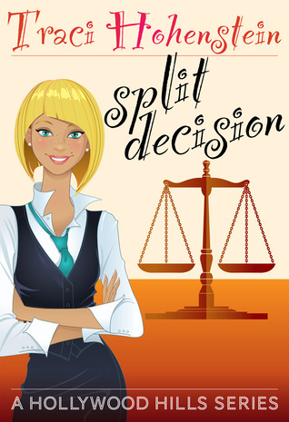 Split Decision by Traci Hohenstein