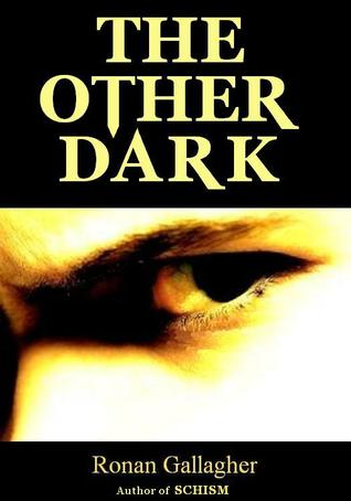 The Other Dark by Ronan Gallagher