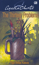 Tiga Belas Kasus - The Thirteen Problems by Agatha Christie