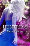 Huntress by Trina M. Lee