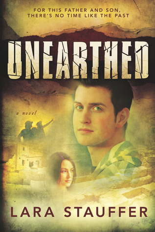 Unearthed by Lara Stauffer
