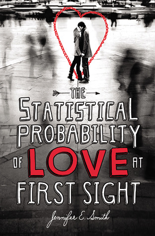 Book Cover The Statistical Probability of Love at First Sight by Jennifer E. Smith