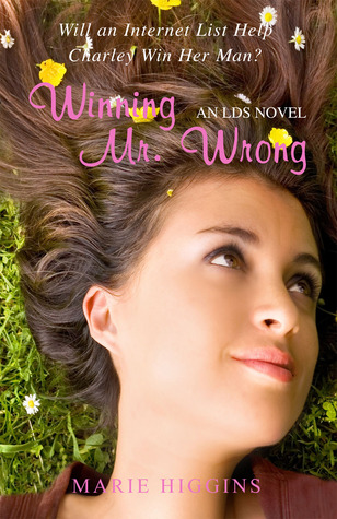 Winning Mr. Wrong by Marie Higgins