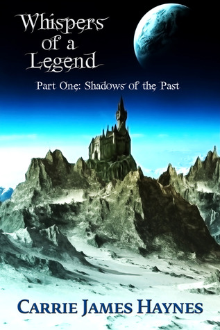 Shadows of the Past by Carrie James Haynes