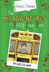 PIP Goes to Camp (The Misadventures of Phillip Isaac Penn)