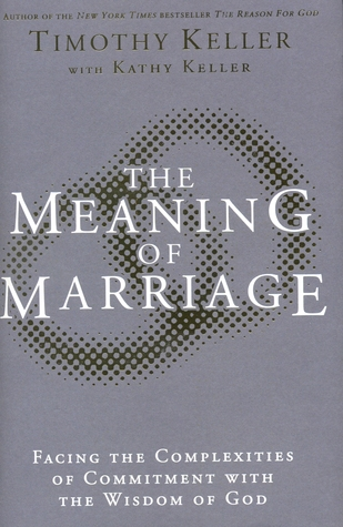 Meaning of Marriage by Timothy Keller