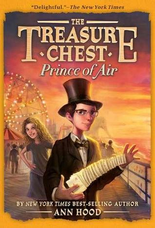 Harry Houdini #4: Prince of Air (The Treasure Chest) by Ann Hood
