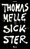 Sickster by Thomas Melle