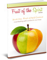 Fruit of Self Control (Fruit of the Spirit Series, Book #1)