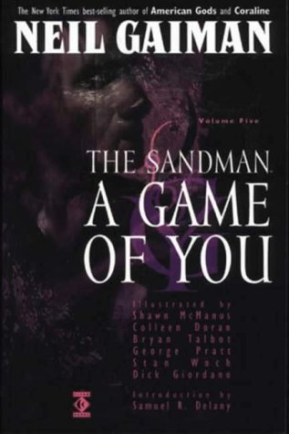 The Sandman, Vol. 5: A Game of You (The Sandman, #5)
