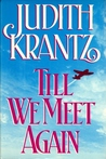 Till We Meet Again by Judith Krantz