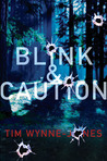 Blink &amp; Caution by Tim Wynne-Jones