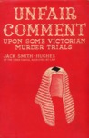 Unfair Comment Upon Some Victorian Murder Trials