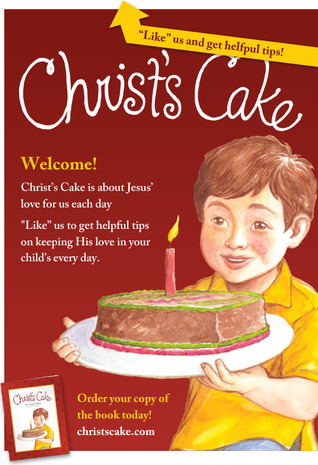 Christ's Cake by Carolyn Snelling