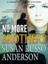 No More Brothers (Serafina Florio, #2)