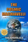 The Cosmic Machiavelli - A Mild & Wild Chat with the Brilliant Celestial Mechanic